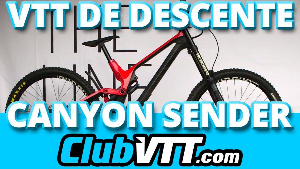 253 - CANYON SENDER : le vtt de descente