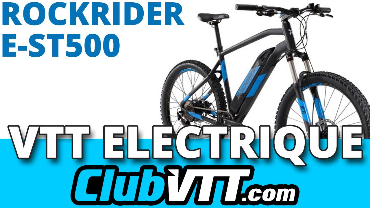 Premier vtt electrique chez Decathlon : le ROCKRIDER E-ST500