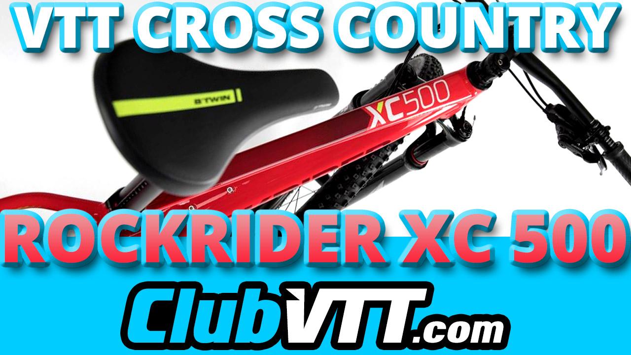 ROCKRIDER XC 500 : le nouveau vtt XC avec 3 paires de roues