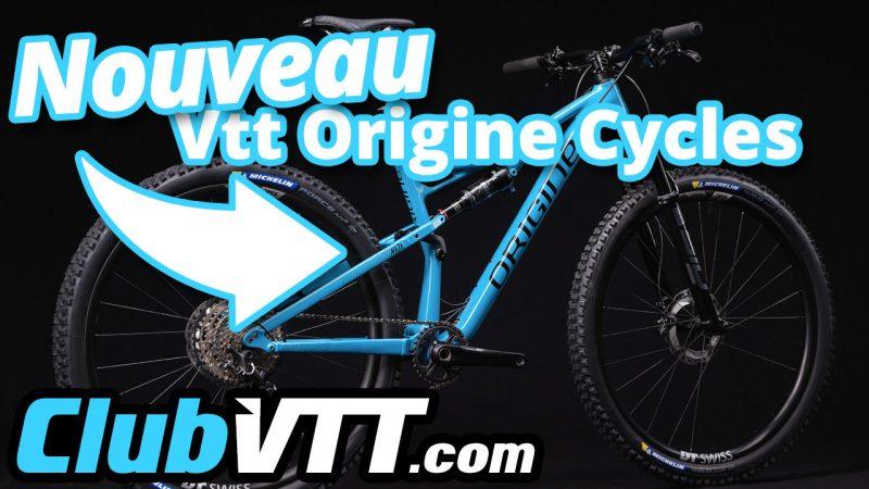 nouveau vtt origine cycles