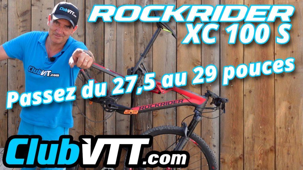 618 - Vtt Rockrider XC 100 S, passez du 27,5 pouces au 29 pouces
